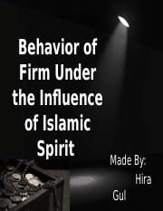 Behavior of Firm Under the Influence of Islamic