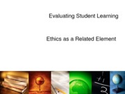 Evaluating Student Learning(1)