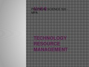 Unit 9 - Technology Resource Management