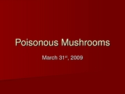 Week_10A_Poisonous_Mushroomsforposting