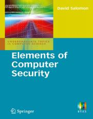 Elements of Computer Security (David Salomon, 2010) - Book.pdf
