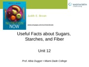 Ch 12 Useful Facts about Sugars, Starches & Fiber