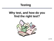 2013Wk4-5Testing-2.ppt