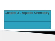Chapter 3 Aquatic Chemistry Part 1