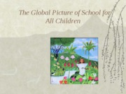 The+Global+Picture+of+School+for+all+children