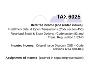 TAX 6025 Deferred & Imputed Income