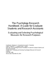 Evaluating and Selecting Psychological Measures for Research Purposes