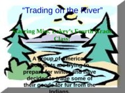 trading on the river poster