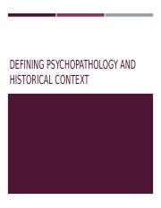 1. Defining psychopathology and historical context.ppt