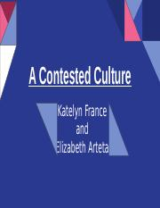 The Contested Culture