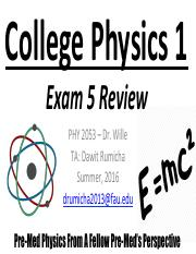 PHY 2053 EXAM 5 SOLUTIONS