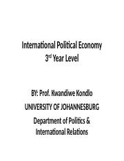 UJ - Political Economy Lectures.ppt - 2017.ppt