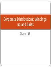 Acc 842 Chapter 15 Fall 2014 Corporate Distributions, Windings-up and Sales