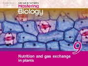 Chapter 9 Nutrition and Gas Exchange in Plants