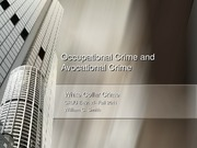 Chapter 4- Occupational Crime and Avocational Crime and Case Study 2