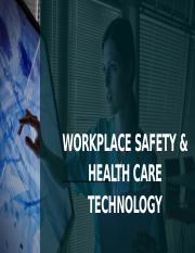 Workplace Saftey and Health Care Technology.pptx