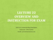 Lecture 22-Overview and Instruction to Exam.pptx