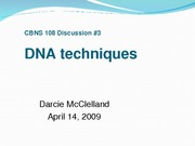 CBNS108 Discussion, DNA technology, 2009