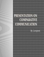 Comparative communication_lovepreet.pptx