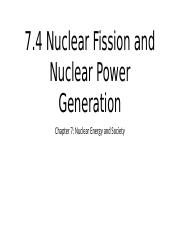 7.4 Nuclear Fission and Nuclear Power Generation.pptx