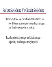 it 242 packet switching Compare and contrast packet and circuit switching in 250 to 300 words it 242 week 5 checkpoint switching it 242 week 5 dqs it 242 paper tutorials.