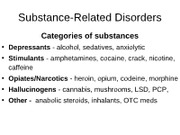 Week 7 - Substance Use Disorders