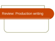 review of production writing ppt