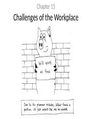 Ch 15 - Challenges of the Workplace notes.ppt