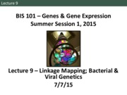 BIS101.SS1.L9-Linkage+Mapping%2C+Bacterial%2C+Viral+Genetics
