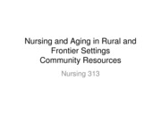 Nursing 313-Nursing and Aging in Rural and Frontier Settings