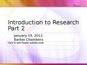 Jan 19_S_Intro to Research2 PPT
