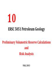 Lecture 10 ERSC 5051 Petroleum Geology [Reserve Calculation AND Risk] Fall 2013