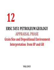 Lecture 12 ERSC 5051Petroleum Geology Depositional Environments Interpretation From Logs FALL2013.pd