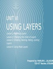 UNIT VI - USING LAYERS.pptx