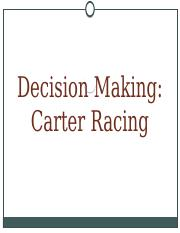 8 - Decision making - Carter Racing to post before class.pptx