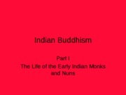 Indian Buddhism1