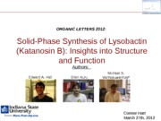 Solid Phase Synthesis Powerpoint Final Project