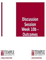 Discussion_Week_10b_Outcomes_Eval.10.30.2018.pptx