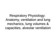 Respiratory Physiology-structure, mechanics of breathing
