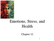 Chapter 12 - Emotions,Stress, and Health