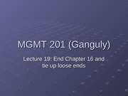 MGMT_201_(Ganguly)_Lecture_19_corrected