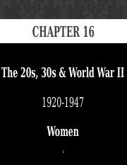 Chapter 16 - 20s 30s  WWII - Women - students