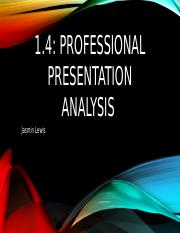 1.4 Professional Presentation Analysis .pptx