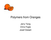 Polymers from Oranges-Presentation