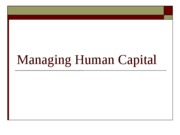 Managing Human Capital - Posted