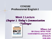 Week 1L Ch1 Todays Communication Challenges (WL)_T