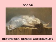 SOC 344 BEYOND SEX F 08