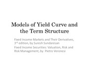 7. Models of Yield Curve and the term structure