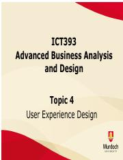 Lecture4 Pdf Ict393 Advanced Business Analysis And Design Topic 4 User Experience Design Readings And Resources U2022 Online Video Rochelle King The Course Hero