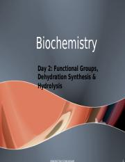 Biochemistry_Day_2_Functional_Groups_and_Hydrolysis_10-11